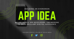 Building an Evergreen Mobile App Idea [Infographic]