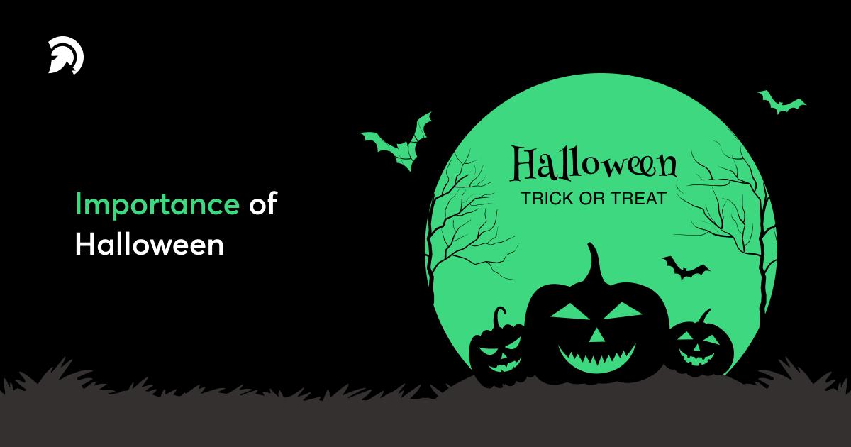 Importance of Halloween