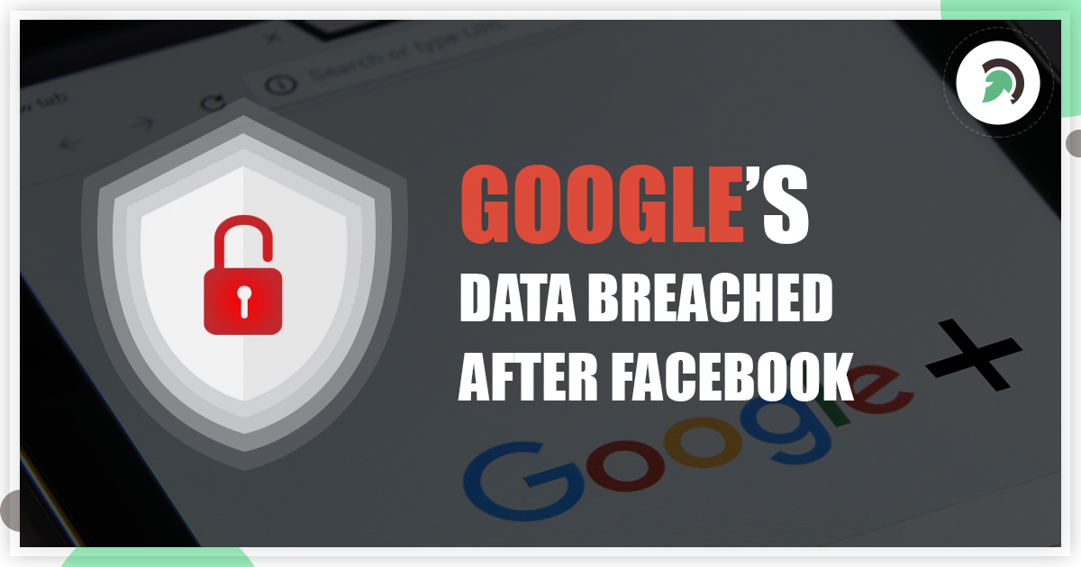 Google+ Shuts Down After Software Bug Compromised Half A Million Accounts